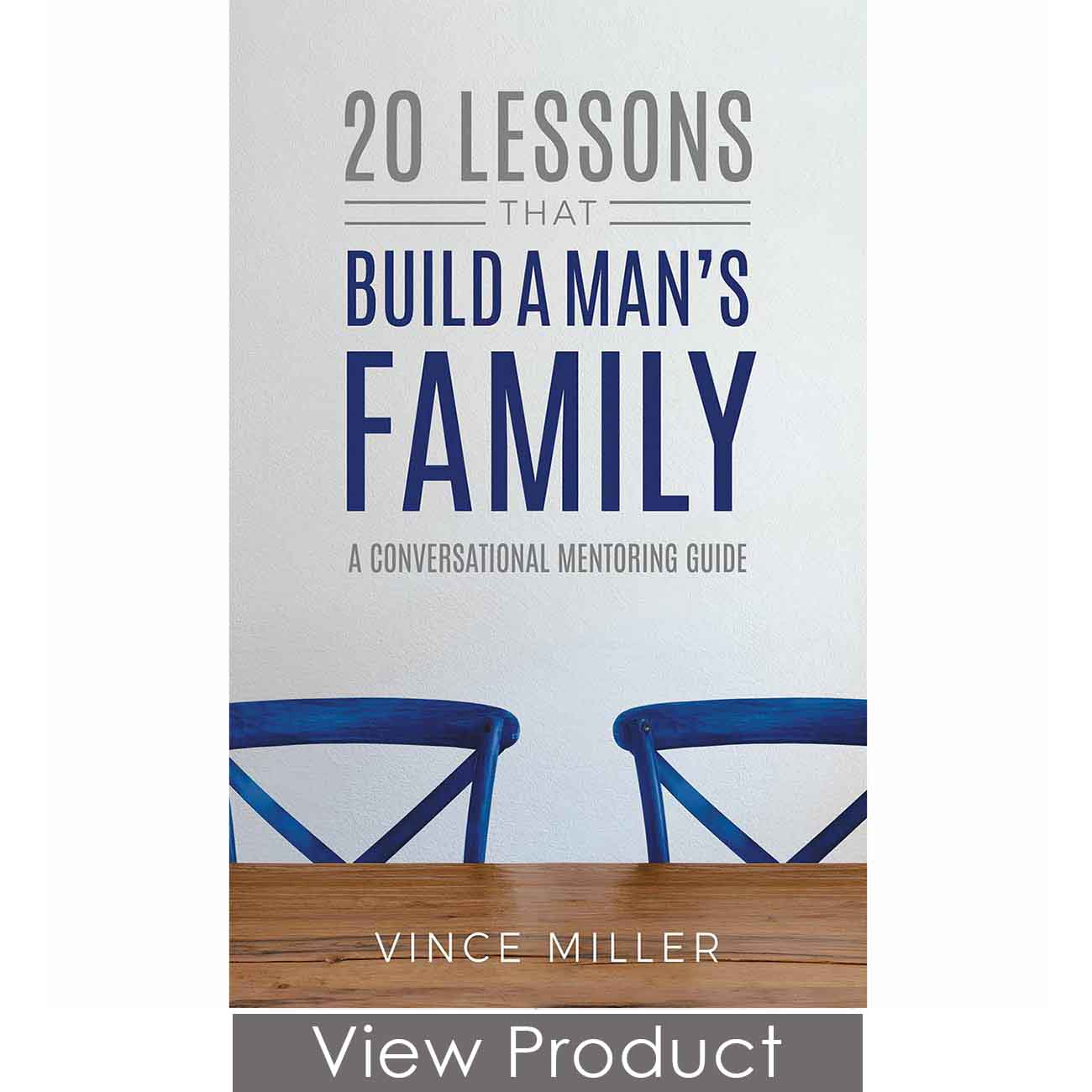 30 Lessons that Build a Man's Family