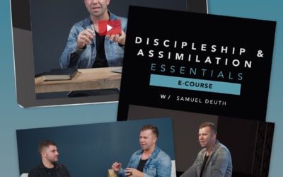 Discipleship and Assimilation Essentials Online Course